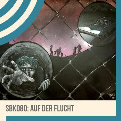 SBK080 Auf der Flucht