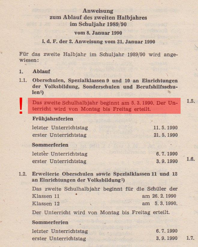 """Aus den """"Verfügungen und Mitteilungen des Ministeriums für Volksbildung"""" vom 8.1.1990 geht hervor, dass die Samstagsschule doch recht lange noch bestand hatte (Danke für Einsendung und Hervorhebung an Fred)"""